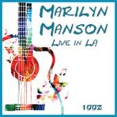 Live in LA 1992 (Live) de Marilyn Manson