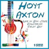 Live in San Jose California 1982 First Set (Live) de Hoyt Axton