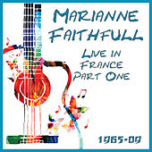 Live in France 1965-2009 Part One (Live) de Marianne Faithfull