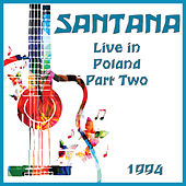 Live in Poland 1994 Part Two (Live) by Santana