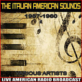 The Italian American Sounds  - 1957-1960 de Various Artists