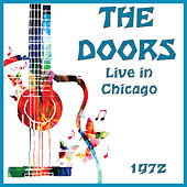 Live in Chicago 1972 (Live) by The Doors