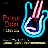 Beyond Words Vol. IV - Guitar Blues Instrumentals by Papa Don McMinn
