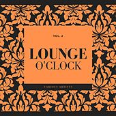 Lounge O'clock, Vol. 2 by Various Artists