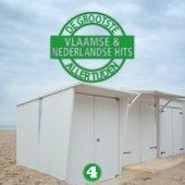 De Grootste Vlaamse En Nederlandse Hits Aller Tijden, Vol. 4 von Various Artists