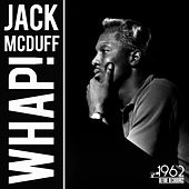 Whap! by Jack McDuff