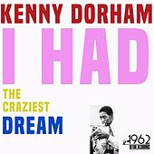 I Had the Craziest Dream by Kenny Dorham