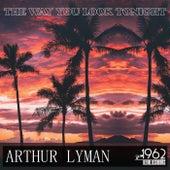 The Way You Look Tonight di Arthur Lyman