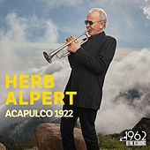Acapulco 1922 by Herb Alpert