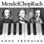 MendelChopRach by Anne Trenning