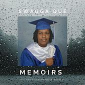 Memoirs by Swagga Que