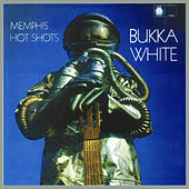 Memphis Hot Shots de Bukka White