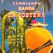 Cumbiando by Banda La Costeña