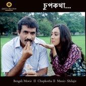 Chupkotha (Original Motion Picture Soundtrack) von Shilajit