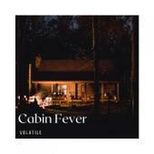 Cabin Fever von Volatile