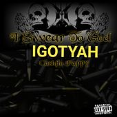 I Swear to God Igotyah (feat. Pappy CashFlo) de TreeDogg Mr. ATM