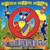 O Burrito (Nova Versão 25º Aniversário) by Fernando Correia Marques