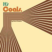 It's Coals. by Brent Cowles