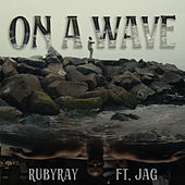 On a Wave de Ruby Ray