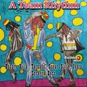 A Team Rhythm von Various Artists