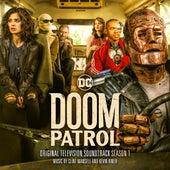 Doom Patrol: Season 1 (Original Television Soundtrack) by Clint Mansell