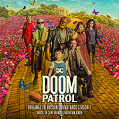 Doom Patrol: Season 2 (Original Television Soundtrack) von Clint Mansell
