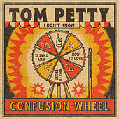 Confusion Wheel de Tom Petty
