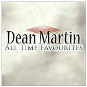 All Time Favourites by Dean Martin