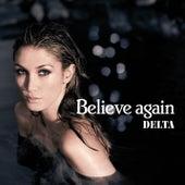 Believe Again (The Remixes) von Delta Goodrem