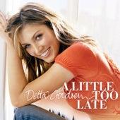A Little Too Late de Delta Goodrem