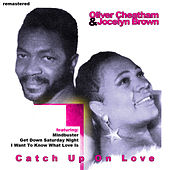 Catch Up On Love by Oliver Cheatham