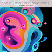 Sweet Band Bossa Nova Nights de Rosanna Francesco