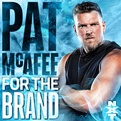 For The Brand (Pat McAfee) by WWE