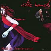 Nothin' Sentimental von IdleHands