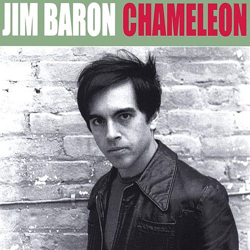 CHAMELEON by JIM BARON