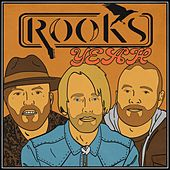 Yeah by The Rooks