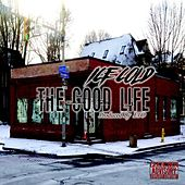The Good Life by Ice Cold
