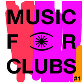 Music for Clubs Compilation # 1 de Various Artists