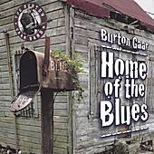 Home Of The Blues by Burton Gaar