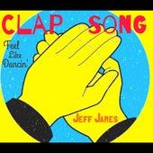 Clap Song (Feel Like Dancin') de Jeff James