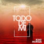 Todo De Mi de Rony Morales