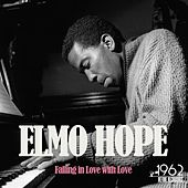 Falling in Love with Love by Elmo Hope