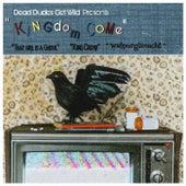 Kingdom Come by DeadDudesGetWild