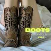 These boots are made for... vol. 1 de Various Artists