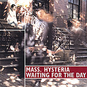 Waiting for the Day by Mass. Hysteria