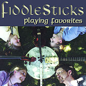 Playing Favorites by FiddleSticks