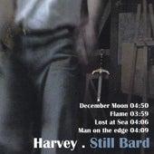 Still Bard - Limited Edition EP by Harvey