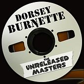 The Unreleased Masters de Dorsey Burnette