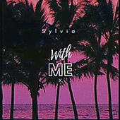 With Me by Sylvia