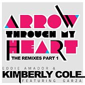 Arrow Through My Heart Remixes Part 1 von Eddie Amador